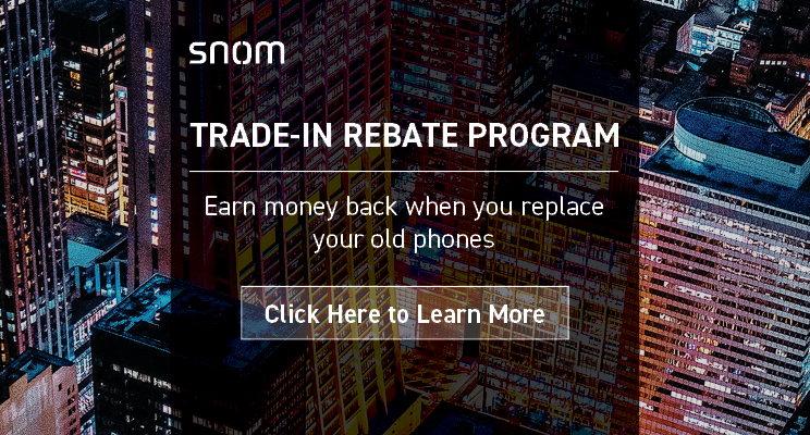 Snom Trade-In Rebate Program